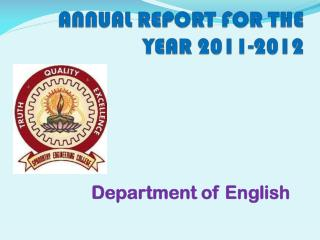 ANNUAL REPORT FOR THE YEAR  2011-2012