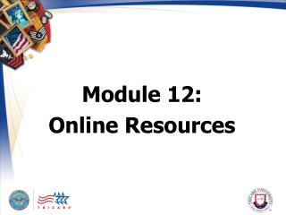 Module 12:  Online Resources