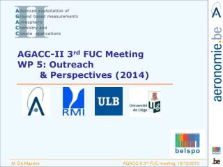 AGACC-II 3 rd  FUC Meeting WP 5: Outreach  & Perspectives (2014)
