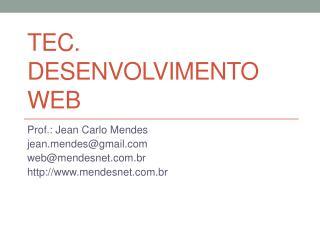 TEC.  DESENVOLVIMENTO WEB