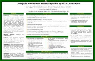 Collegiate Wrestler with Bilateral Hip Bone Spurs: A Case Report