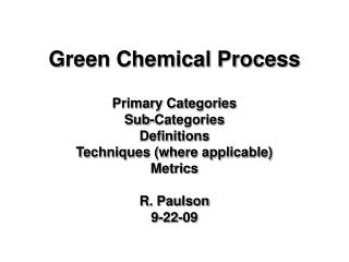 Green Chemical Process