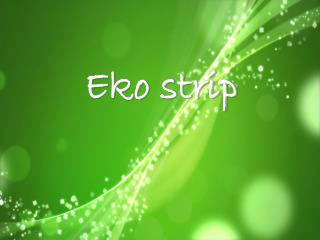 Eko strip