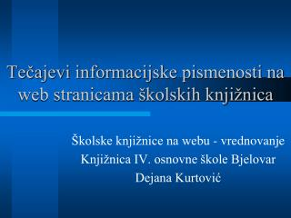 Tečajevi informacijske pismenosti na web stranicama školskih knjižnica