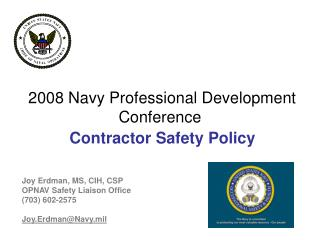 2008 Navy Professional Development Conference  Contractor Safety Policy