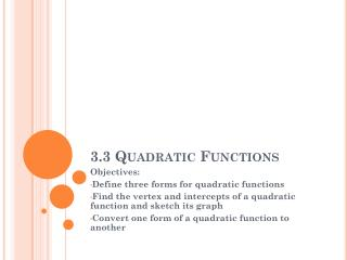 3.3 Quadratic Functions
