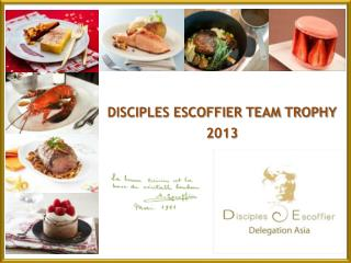 DISCIPLES ESCOFFIER TEAM TROPHY