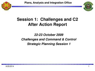Session 1:  Challenges and C2 After Action Report