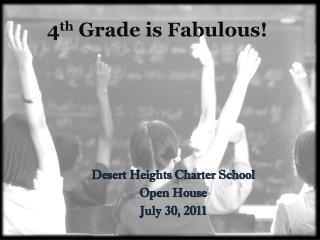 4 th  Grade is Fabulous!