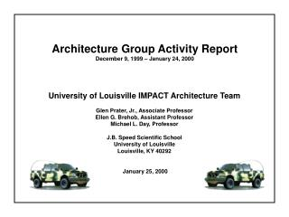 Architecture Group Activity Report December 9, 1999 – January 24, 2000