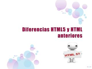 Diferencias HTML5 y HTML anteriores