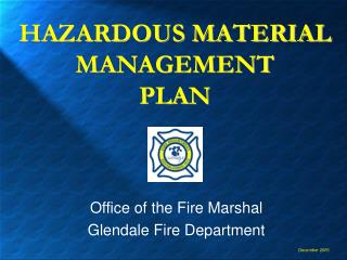 HAZARDOUS MATERIAL MANAGEMENT  PLAN