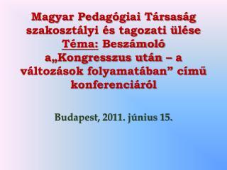 Budapest, 2011. június 15.