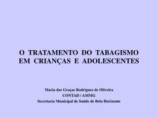 O  TRATAMENTO  DO  TABAGISMO  EM  CRIANÇAS  E  ADOLESCENTES