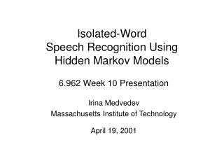 Isolated-Word  Speech Recognition Using  Hidden Markov Models