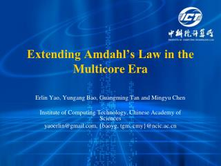 Extending Amdahl's Law in the Multicore Era