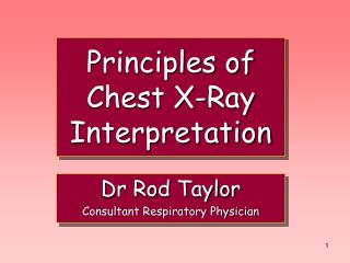 Principles of Chest X-Ray Interpretation
