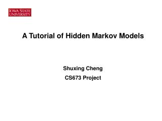 A Tutorial of Hidden Markov Models