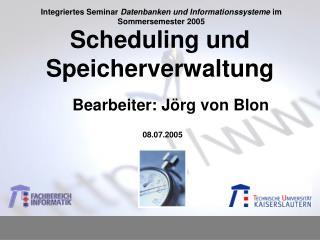 Scheduling und Speicherverwaltung