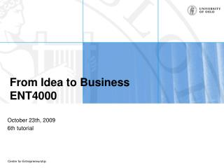 From Idea to Business ENT4000