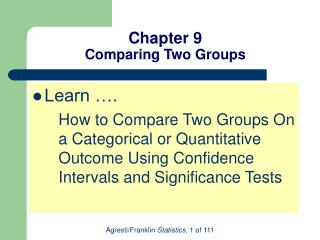 Chapter 9 Comparing Two Groups