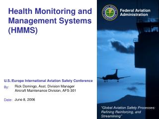 Health Monitoring and Management Systems (HMMS)
