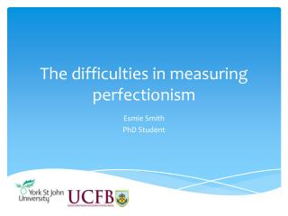 The difficulties in measuring perfectionism