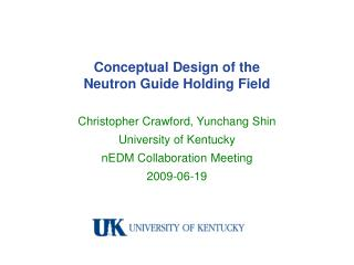 Conceptual Design of the  Neutron Guide Holding Field