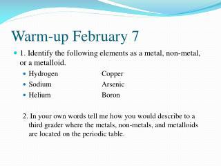 Warm-up February 7