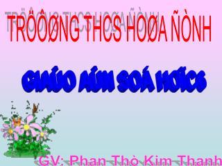 TRÖÔØNG THCS HOØA ÑÒNH