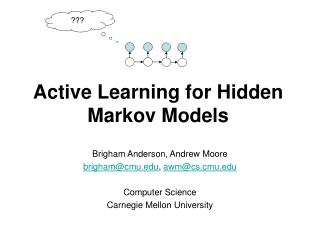Active Learning for Hidden Markov Models