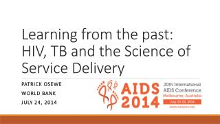 Learning from the past: HIV, TB and the Science of Service Delivery