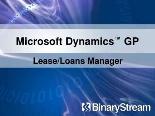 Microsoft Dynamics ™  GP