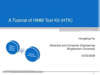 A Tutorial of HMM Tool Kit (HTK)