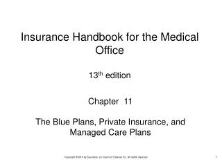 Chapter  11 The Blue Plans, Private Insurance, and Managed Care Plans