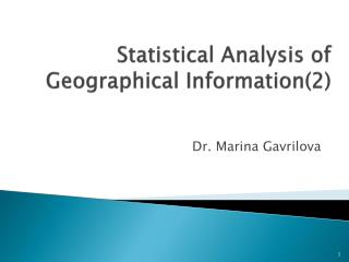 Statistical Analysis of Geographical Information2