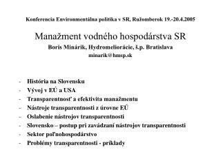 Konferencia Environmentálna politika v SR, Ružomberok 19.-20.4.2005