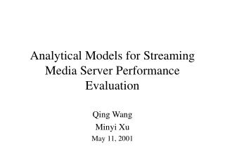 Analytical Models for Streaming Media Server Performance Evaluation