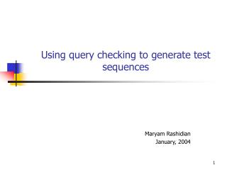 Using query checking to generate test sequences