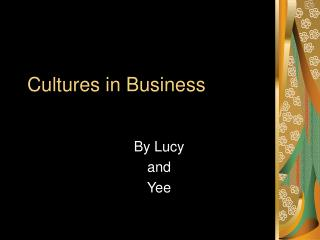 Cultures in Business