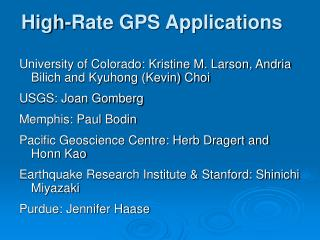High-Rate GPS Applications