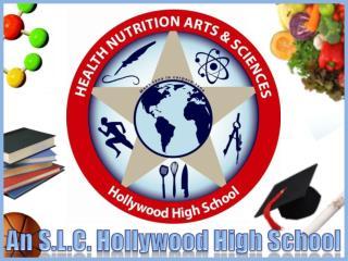 An S.L.C.  Hollywood  High School