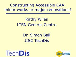 Constructing Accessible CAA:  minor works or major renovations?
