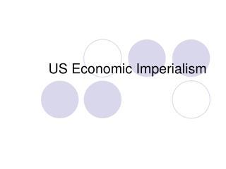 US Economic Imperialism
