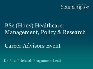 BSc (Hons) Healthcare: Management, Policy & Research Career Advisors Event