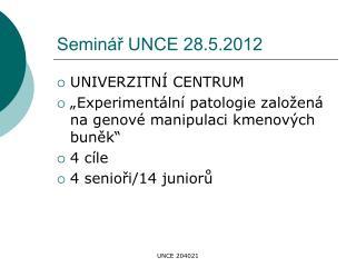 Seminář UNCE 28.5.2012
