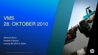 VMS 28.  Oktober  2010