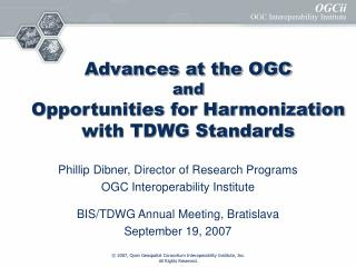 Advances at the OGC and Opportunities for Harmonization with TDWG Standards