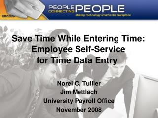 Save Time While Entering Time: Employee Self-Service  for Time Data Entry