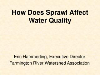 How Does Sprawl Affect Water Quality